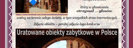 """Kolejne (4 i 5) certyfikaty uznania w konkursie """"Doceniony przez społeczność Uratowanych obiektów zabytkowych w Polsce"""""""