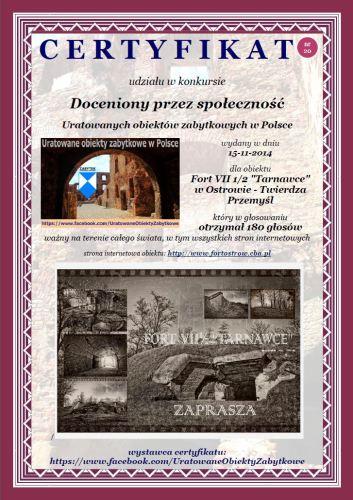 """Dwudziesty certyfikat uznania - Fort VII 1/2 """"Tarnawce"""" w Ostrowie - Twierdza Przemyśl - http://www.fortostrow.cba.pl."""
