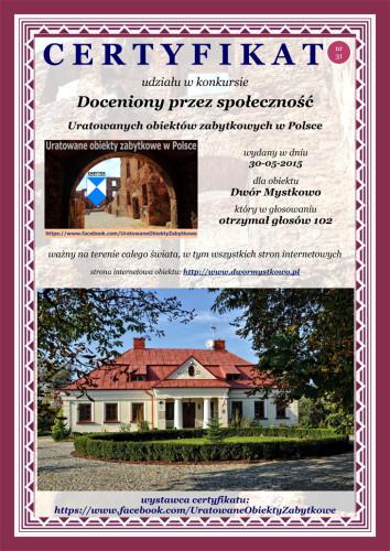 Trzydziesty pierwszy certyfikat - Dwór Mystkowo - http://www.dwormystkowo.pl