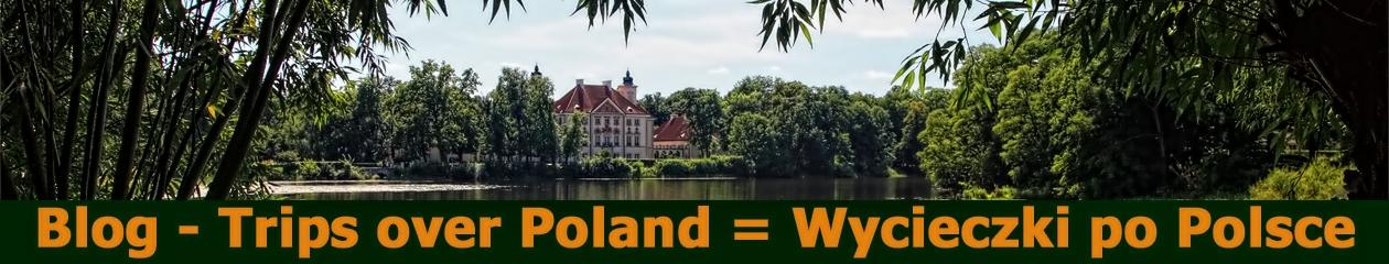 Trips over Poland = Wycieczki po Polsce